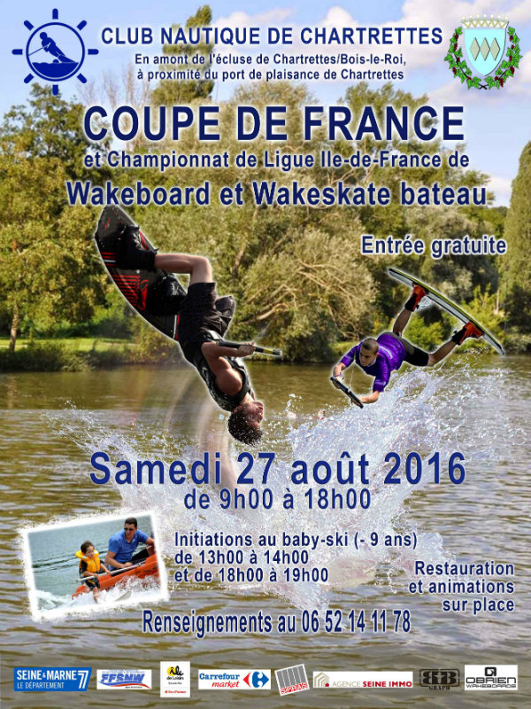 Wakeboard Coupe de France a Chartrettes 27 aout 2016